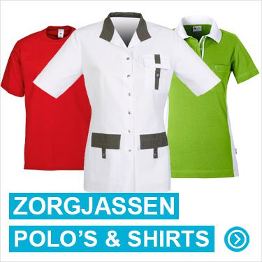 Zorgjassen, t-shirts en polo's